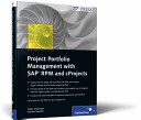 Project Portfolio Management with SAP RPM and CProjects
