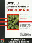 Computer and Network Professional s Certification Guide