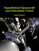 Hypothetical Spacecraft and Interstellar Travel
