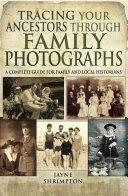Pdf Tracing Your Ancestors Through Family Photographs