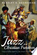 Jazz and Christian Freedom