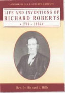Life and Inventions of Richard Roberts, 1789-1864