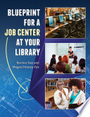 Blueprint for a Job Center at Your Library