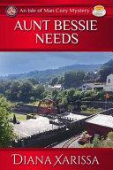 Aunt Bessie Needs