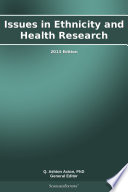 Issues in Ethnicity and Health Research  2013 Edition Book
