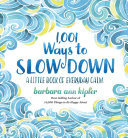 1 001 Ways to Slow Down