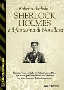 Sherlock Holmes e il fantasma di Novellara Pdf/ePub eBook