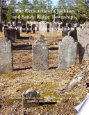 The Cemeteries of Jackson and Sandy Ridge Townships  Union Co   NC  Volume 4  Cemetery Index