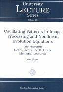 Oscillating Patterns in Image Processing and Nonlinear Evolution Equations