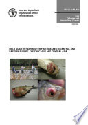 Field guide to the control of warmwater fish diseases in Central and Eastern Europe  the Caucasus and Central Asia Book