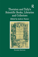 Thornton and Tully's Scientific Books, Libraries and Collectors [Pdf/ePub] eBook