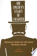 Abe Lincoln s Legacy of Laughter