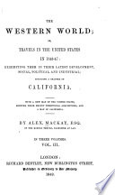 The Western World  Or  Travels in the United States in 1846 47