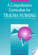A Comprehensive Curriculum For Trauma Nursing