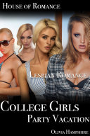 College Girls Party Vacation