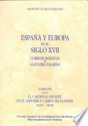 España y Europa en el siglo XVII  : correspondencia de Saavedra Fajardo , Volumes 2-3