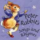 Peter Rabbit s Songs and Rhymes