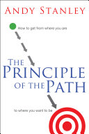 The principle of the path how to get from where you are to where you want to be