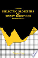 Dielectric Properties of Binary Solutions Book
