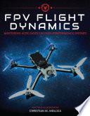 FPV Flight Dynamics
