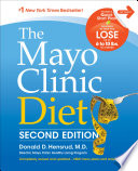 """The Mayo Clinic Diet: Second Edition"" by Donald Hensrud"