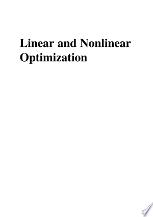 Download Linear and Nonlinear Optimization Free Books - Dlebooks.net