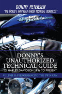 Donny's Unauthorized Technical Guide to Harley Davidson 1936 to Present Pdf/ePub eBook
