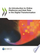 An Introduction To Online Platforms And Their Role In The Digital Transformation