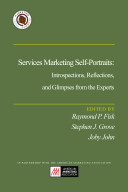 Services Marketing Self Portraits  Introspections  Reflections  and Glimpses from the Experts