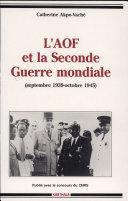 Pdf L'AOF et la Seconde Guerre mondiale Telecharger