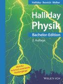 Physik : Bachelor-Edition ; [ideal für technisch orientierte Studiengänge]