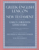 A Greek-English Lexicon of the New Testament and Other Early ...