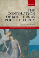 The Consolation of Boethius as Poetic Liturgy Pdf/ePub eBook