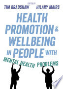Health Promotion and Wellbeing in People with Mental Health Problems Book
