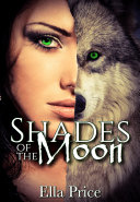 Shades of the Moon  Book 1