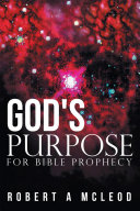 Pdf God's Purpose for Bible Prophecy