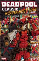 Deadpool Classic Vol. 22