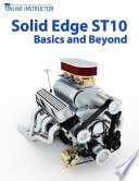 Solid Edge ST10 Basics and Beyond