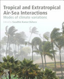 Tropical and Extratropical Air Sea Interactions Book