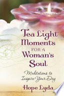 Tea Light Moments For A Woman S Soul