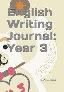 English Writing Journal  Year 3