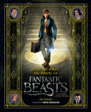 Inside the Magic: The Making of Fantastic Beasts and Where to Find Them Pdf/ePub eBook