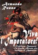Viva l'imperatore!