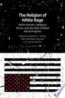 Religion of White Rage