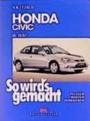 So wird's gemacht: Honda Civic, Modell ab 10/95, Modell von 10/91 ...