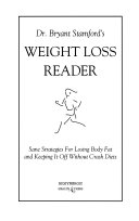 Dr  Bryant Stamford s WEIGHT LOSS READER