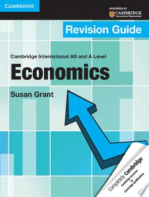 Download Cambridge International AS and A Level Economics Revision Guide Free Books - manybooks-pdf