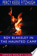 Roy Blakeley In The Haunted Camp Esprios Classics