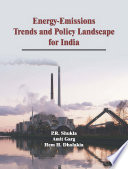 Energy-Emissions Trends and Policy Landscape for India