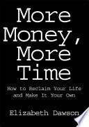 More Money  More Time